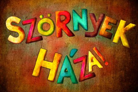 szornyek_haza