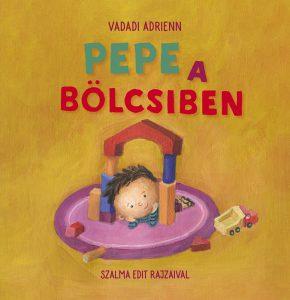 pepe_a_bolcsiben_borito.indd